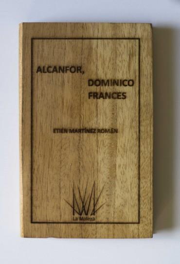 La Maleza: Alcanfor (Wasted Library: Camphor)