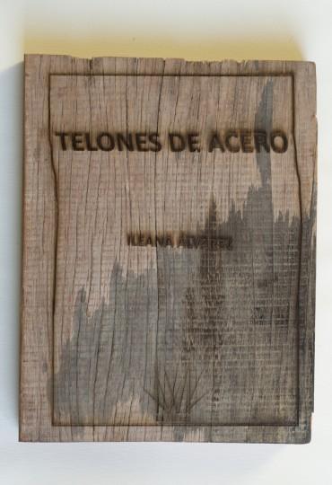 La Maleza: Telones de acero